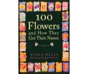100 Flowers and How They Got Their Names - Books & DVDs