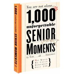 1000 Unforgettable Senior Moments - Books & DVDs